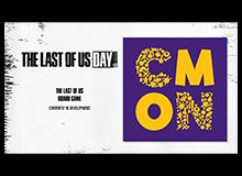 نسخهی رومیزی بازی The last of us توسط سی مون طراحی میشود